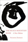 The Black Mountain Book: With Illustrations - Fielding Dawson