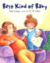 Best Kind of Baby - Kate Laing, R.W. Alley