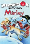 Snow Dog Marley - John Grogan, Richard Cowdrey