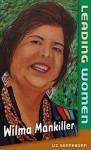 Wilma Mankiller - Liz Sonneborn