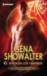 El señor de los vampiros (Royal House of Shadows #1) - Gena Showalter