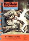 Perry Rhodan 87: Die Schläfer der ISC - William Voltz