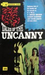 Tales of the Uncanny - W. Somerset Maugham, H.G. Wells, M.R. James, Cynthia Asquith, Algernon Blackwood
