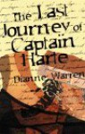 The Last Journey of Captain Harte (Performance Series) (Performance Series) - Dianne Warren
