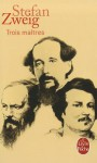 Trois Maitres - Stefan Zweig