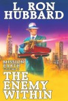 Mission Earth Volume 3: The Enemy Within - L. Ron Hubbard