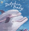 Dolphin Baby - Nicola Davies