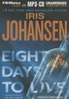 Eight Days to Live - Iris Johansen, Jennifer Vandyck