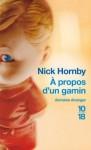 A propos d'un gamin - Nick Hornby