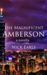 The Magnificent Amberson: A Novella - Nick Earls