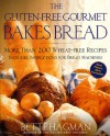 The Gluten-Free Gourmet Bakes Bread: More Than 200 Wheat-Free Recipes - Bette Hagman, Peter H.R. Green