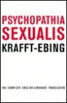 Psychopathia Sexualis - Richard von Krafft-Ebing