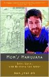 Mom's Marijuana: Life, Love, and Beating the Odds - Dan Shapiro