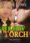 Blow Torch - Chloe Stowe