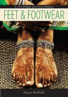 Feet and Footwear: A Cultural Encyclopedia - Margo Demello