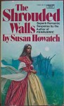 The Shrouded Walls - Susan Howatch