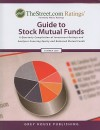 TheStreet.com Ratings' Guide to Stock Mutual Funds: A Quarterly Compilation of Investment Ratings and Analyses Covering Equity and Balanced Mutual Fun - Grey House Publishing
