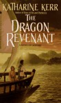 The Dragon Revenant - Katharine Kerr