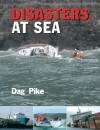 Disasters at Sea - Dag Pike