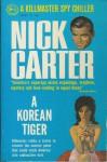 A Korean Tiger - Nick Carter
