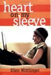 Heart on My Sleeve - Ellen Wittlinger