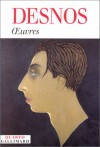 Œuvres - Robert Desnos