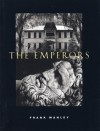 The Emperors - Frank Manley