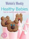Healthy Babies (Australian Womens Weekly) - Susan Tomnay