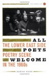 All Poets Welcome: The Lower East Side Poetry Scene in the 1960s, Includes 35-track CD of audio clips of poetry readings - Daniel Kane