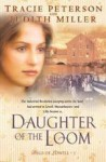 Daughter of the Loom - Tracie Peterson