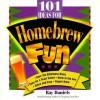 101 Ideas For Homebrew Fun - Ray Daniels