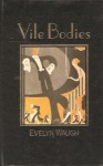 Vile Bodies - Evelyn Waugh