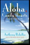 Aloha Candy Hearts - Anthony Bidulka