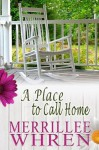 A Place to Call Home - Merrillee Whren