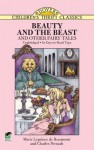 Beauty and the Beast and Other Fairy Tales (Dover Children's Thrift Classics) - Marie Leprince De Beaumont, Charles Perrault