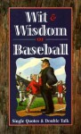 Wit & Wisdom of Baseball - Saul Wisnia