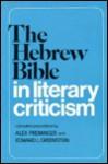 The Hebrew Bible In Literary Criticism - Alex Preminger, Edward L. Greenstein