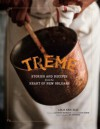 Treme: The Cookbook: In The Kitchen with the Stars of the Award-Winning HBO Series - Lolis Eric Elie, Anthony Bourdain, Ed Anderson
