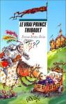 Le Vrai Prince Thibault - Evelyne Brisou-Pellen, Christophe Besse