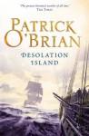 Desolation Island: Aubrey/Maturin series, book 5 - Patrick O'Brian