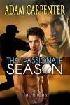 That Passionate Season - Adam Carpenter