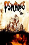 Psychosis (Graphic Novel) - Chad Boudreau, Lou Manna, Kel Nuttal, A.J. Casperite