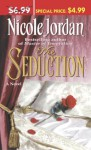 The Seduction - Nicole Jordan