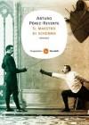 Il maestro di scherma (Narrativa) (Italian Edition) - Arturo Pérez-Reverte, P. Tomasinelli
