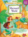 Mermaid World [With Stickers] - Grosset & Dunlap Inc.