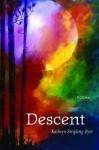 Descent: Poems - Kathryn Stripling Byer