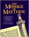The Message of Matthew: An Annotated Parallel Aramaic-English Gospel of Matthew - Rocco A. Errico