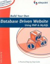 Build Your Own Database Driven Website Using PHP and MySQL - Kevin Yank, Georgina Laidlaw