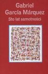 Sto Lat Samotności (Kolekcja Gazety Wyborczej) - Gabriel García Márquez