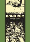 Bomb Run and Other Stories - Al Feldstein, John Severin